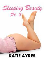 Sleeping Beauty Pt. 2 (BBW Erotic Romance)