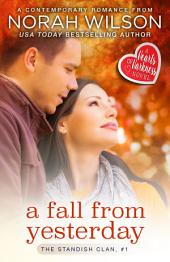 A Fall from Yesterday: A Hearts of Harkness Romance