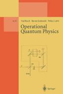 Operational Quantum Physics