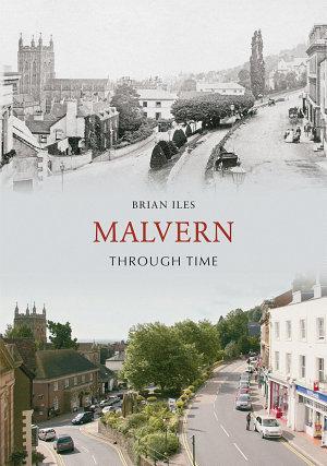 Malvern Through Time