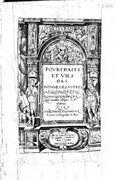 Pourtraits et vies des hommes illustres Grecs, Latins et Payens...