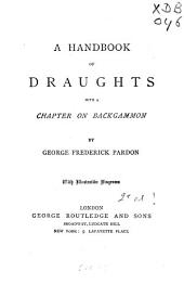 A Handbook of Draughts: With a Chapter on Backgammon
