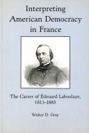 Interpreting American Democracy in France
