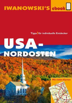 USA Nordosten   Reisef  hrer von Iwanowski PDF