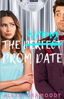 The Wrong Prom Date PDF