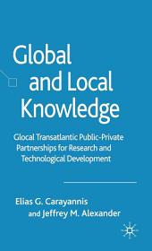 Global and Local Knowledge: Glocal Transatlantic Public-Private Partnerships for Research and Technological Development