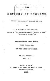 The History of England: From the Earliest Period to 1839, Volume 2