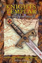 The Knights Templar in the New World PDF