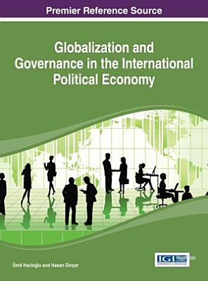 Globalization and Governance in the International Political Economy