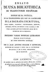 Ensayo de una bibliotheca de traductores españoles ... ; preceden varias noticias literarias para las vidas de otros escritores españoles