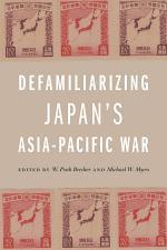 Defamiliarizing Japan's Asia-Pacific War