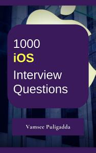 1000 iOS   Swift Most Important Interview Questions and Answers   Free Book PDF