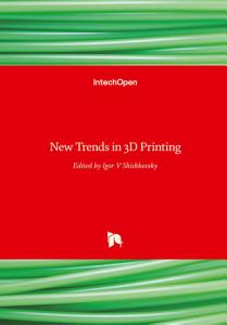 New Trends in 3D Printing