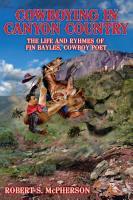 Cowboying In Canyon Country PDF
