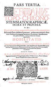 Germania Topo-Chrono-Stemmato-Graphica Sacra Et Profana: In qua Brevi Compendio Multa distinctè explicantur, Volume 3