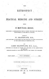 The Retrospect of Practical Medicine and Surgery: Volumes 74-75