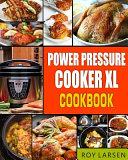 Power Pressure Cooker Xl Cookbook