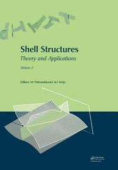 Shell Structures: Theory and Applications (Vol. 2): Proceedings of the 9th SSTA Conference, Jurata, Poland, 14-16 October 2009