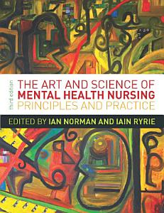 The Art and Science of Mental Health Nursing Book
