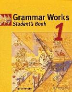 Grammar Works 1 Student's Book
