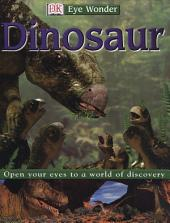 Eye Wonder: Dinosaurs