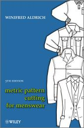 Metric Pattern Cutting for Menswear: Edition 5