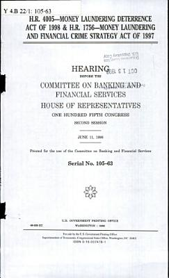 H R  4005  Money Laundering Deterrence Act of 1998   H R  1756  Money Laundering and Financial Crime Strategy Act of 1997 PDF