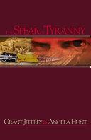 The Spear of Tyranny