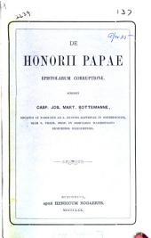 De Honorii Papae epistolarum corruptione