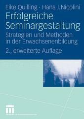 Erfolgreiche Seminargestaltung: Strategien und Methoden in der Erwachsenenbildung, Ausgabe 2