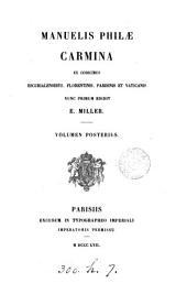 Manuelis Philæ carmina ed. E. Miller