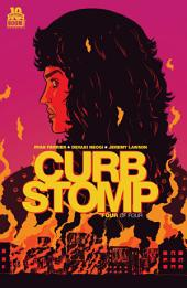 Curb Stomp #4 (of 4): Volume 4
