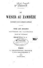 Du Weser au Zambèze, excursion dans l'Afrique australe: Chez les Zoulous. Souvenirs de Californie