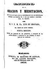 Libro de la Oración y Meditación: en el cual se trata de la consideración de los principales misterios de nuestra fe, y de las partes doctrina para la oración