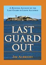 Last Guard Out