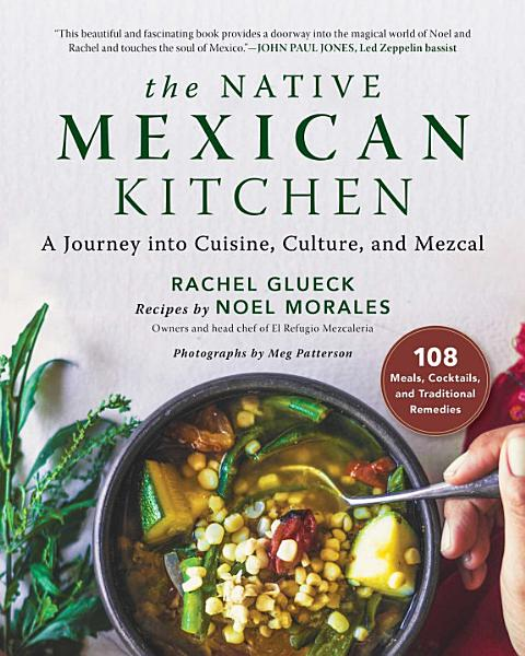 Download The Native Mexican Kitchen Book