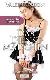 Das Dienstmädchen - Erotischer Roman: 1. Kapitel - Leseprobe
