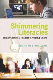 Shimmering Literacies