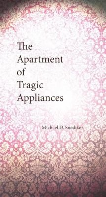 The Apartment of Tragic Appliances