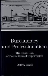 Bureaucracy And Professionalism Book PDF