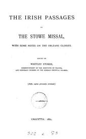 The Irish passages in the Stowe missal, with some notes on the Orleans glosses