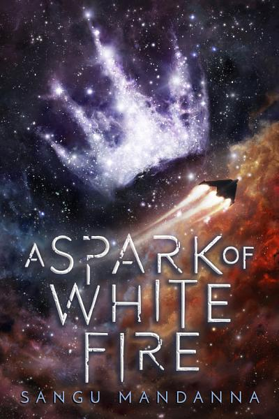 Download A Spark of White Fire Book