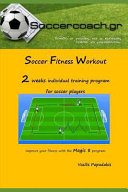 Soccer Fitness Workout: 2 Weeks Intividual Training Program for Soccer Players