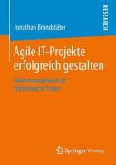 Agile IT Projekte erfolgreich gestalten PDF