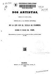 Dos artistas: comedia en cuatro actos, arreglada a la escena española de la que con el título de Fiammina