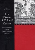 The Mixtecs of Colonial Oaxaca