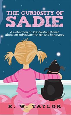 The Curiosity of Sadie
