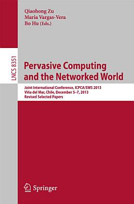 Pervasive Computing and the Networked World PDF