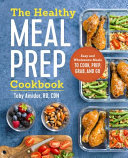 The Healthy Meal Prep Cookbook Book PDF