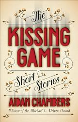 The Kissing Game Book PDF
